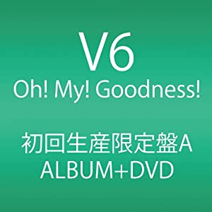 『Oh! My! Goodness! (ALBUM+DVD)』