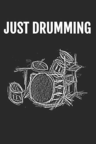 Just Drumming: Blank Lined (6 x 9 - 120 pages) ~ Musical Instruments Themed Notebook for Daily Journal, Diary, and Gift Idea for Drummer And Musician. Hafiz Aldino