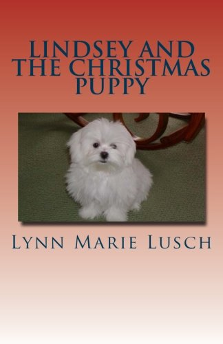 Lindsey and the Christmas Puppy (Lynn's Girls) (Volume 4)