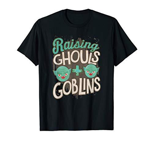 Raising Ghouls & Goblins Halloween Fun Parent T Shirt