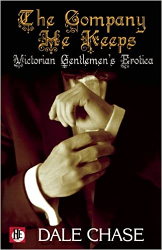 The Company He Keeps: Victorian Gentlemen's Erotica