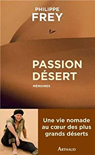 Passion désert, Frey, Philippe