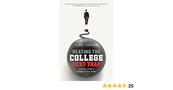 Beating the College Debt Trap: Getting a Degree Without Going Broke (English Edition)