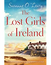The Lost Girls of Ireland: A heart-warming and feel-good page-turner set in Ireland