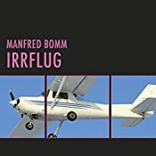 Irrflug (August Häberle 2) | Manfred Bomm