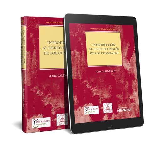 Introducción al Derecho inglés de los contratos (Papel + e-book): Colección Panoramas de Derecho (10) (Monografía)
