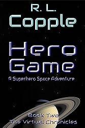 Hero Game (The Virtual Chronicles Book 2)