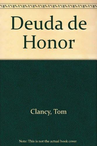 Deuda de Honor - Clancy, Tom