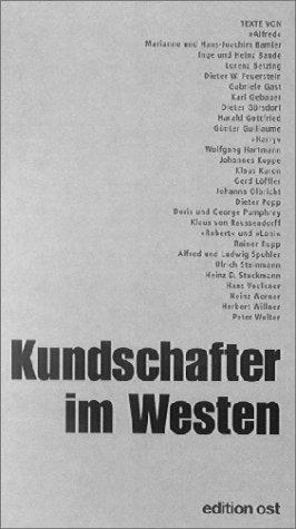 Kundschafter im Westen: Spitzenquellen der DDR-Aufklärung erinnern sich