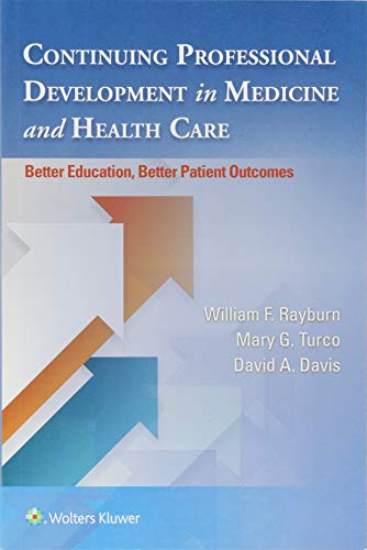 Continuing Professional Development in Medicine and Health Care: Better Education, Better Patient - In Canada Health Care