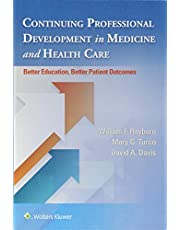 Continuing Professional Development in Medicine and Health Care: Better Education, Better Patient Outcomes