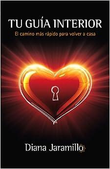 Book Tu Guia Interior- june 2013: El camino más rápido para volver a casa