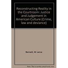 Amazon w lance bennett books biography blog audiobooks kindle reconstructing reality in the courtroom justice and judgement in american culture crime law fandeluxe Image collections