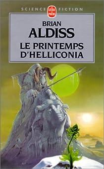 Helliconia, tome 1 : Le Printemps d'Helliconia par Aldiss