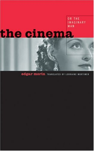 The Cinema, or The Imaginary Man