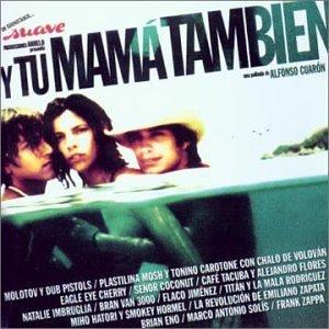 Various Artists - Y Tu Mama Tambien - Amazon.com Music Y Tu Mama Tambien