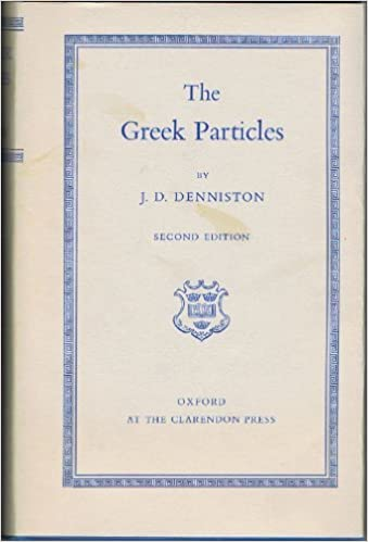 Image result for the greek particles denniston