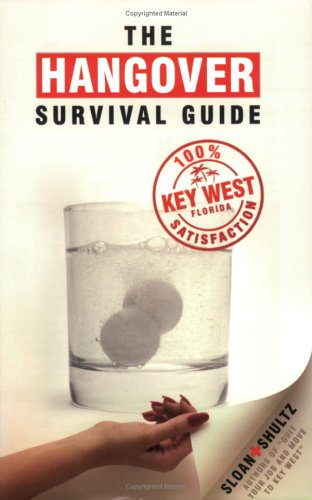 The Hangover Survival Guide ~ Key West