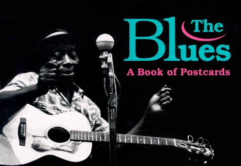 The Blues: A Book of Postcards (v. II)