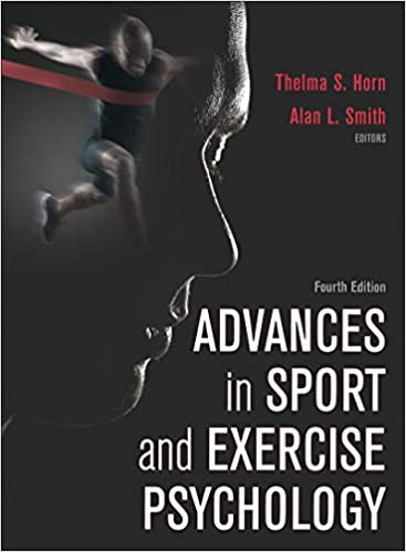 Advances in sport and exercise psychology: thelma s horn, alan l.