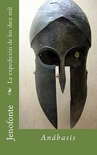 Amazon.com.br eBooks Kindle: La expedición de los diez mil: Anábasis (Spanish Edition), Jenofonte, Ángel Sánchez Rivero