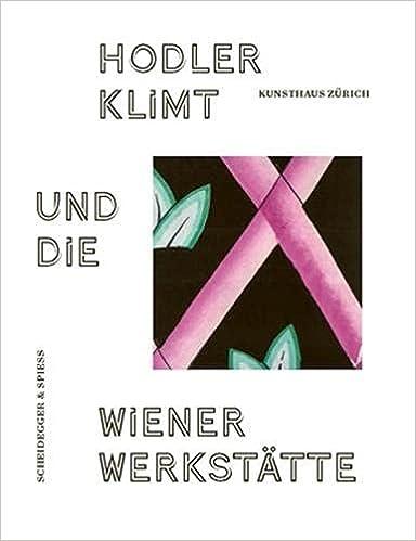 Klimt, Hodler und die Wiener Werkstätte