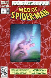 Web of Spider-man #90 30th Anniversary Issue (Web of Spider-man Comic Book, 90 July) -