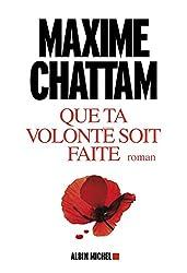 Que ta volonté soit faîte (LITT.GENERALE) (French Edition)