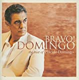 ブラーヴォ!ドミンゴ-ザ・ベスト・オブ・プラシド・ドミンゴ(CCCD)