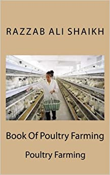 Book Of Poultry Farming: Poultry Farming