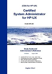 Certified System Administrator for HP-UX: Study Guide and Administrator's Reference