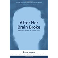 Learn more about the book, After Her Brain Broke: Helping My Daughter Recover Her Sanity