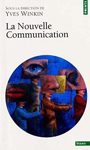 La nouvelle communication Poche – 4 septembre 2000 Yves Winkin Seuil 2020427842 0914-WS1601-A04010-2020427842