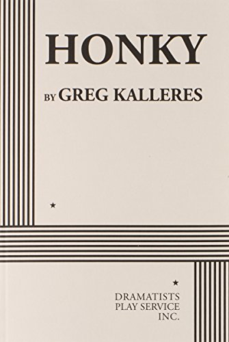Honky (Acting Edition for Theater Productions)