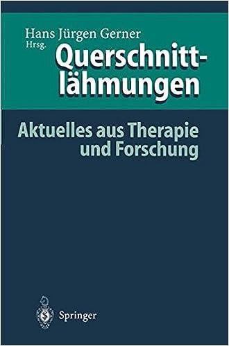Book Querschnittlähmungen: Aktuelles Aus Therapie Und Forschung (German Edition)