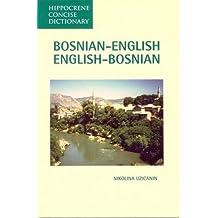 Bosnian-English, English-Bosnian Concise Dictionary