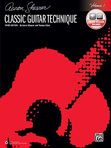 Classic Guitar Technique, Vol 1: Book & Online Audio (Shearer Series) (Best Classical Guitar Method)