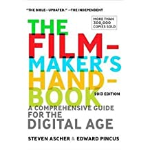 Steven Ascher: The Filmmaker's Handbook : A Comprehensive Guide for the Digital Age (Paperback - Revised Ed.); 2012 Edition