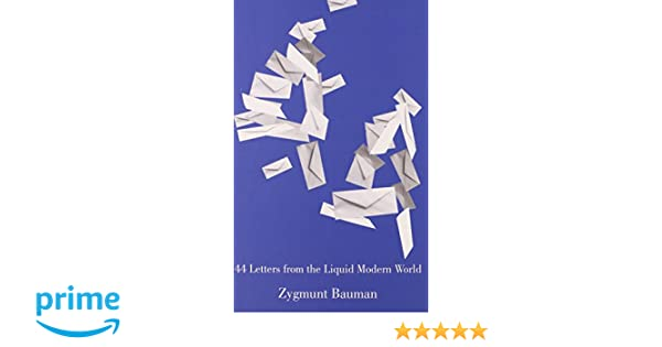 Amazon 44 letters from the liquid modern world 9780745650562 amazon 44 letters from the liquid modern world 9780745650562 zygmunt bauman books fandeluxe Gallery