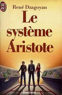 Le système Aristote par Dzagoyan
