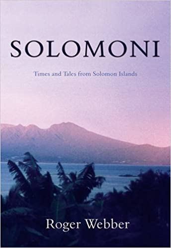 Book Solomoni: Times and Tales from Solomon Islands