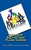 PMI-ACP Self-Study Flash Cards, Al Smith and Vanina Mangano, 1470139731