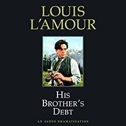 His Brother's Debt (Dramatized)