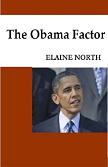 The Obama Factor by [North, Elaine]