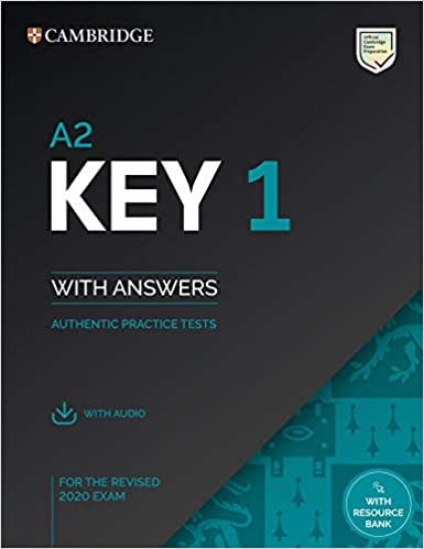 A2 Key 1 - Exam Sb With Answers With Audio Authentic Practice Tests: Vol. 1