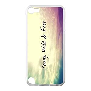 Canting_Good Young Wild and Free Custom Case Cover Shell for IPod Touch 5 TPU (Laser Technology)