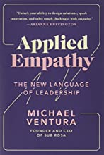 Applied Empathy: The New Language of Leadership
