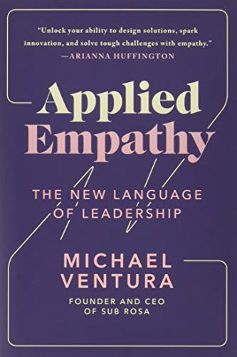 Applied Empathy: The New Language of Leadership by Touchstone