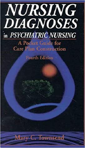 Nursing Diagnoses in Psychiatric Nursing: A Pocket Guide for Care Plan Construction