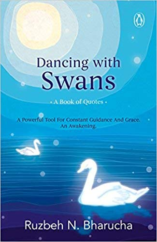- [By Ruzbeh N Bharucha ] Dancing with Swans: A Book of Quotes (Paperback)【2018】by Ruzbeh N Bharucha (Author) (Paperback)